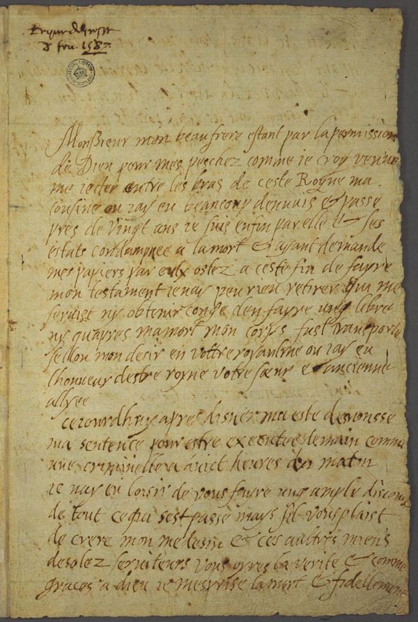 La dernière lettre de Marie Stuart à son beau frère, Henri III, roi de France - 1587 - page 1